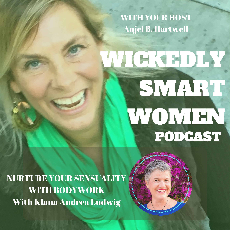 Wickedly Smart Women Podcast Anjel and Klana